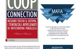 I tentacoli avvelenati di una economia parallela. COOP CONNECTION. Nessuno tocchi il SISTEMA