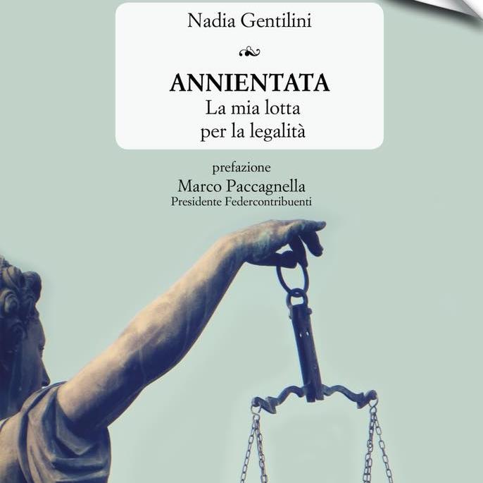 Nadia Gentilini sta mentendo da 10 anni oppure la Procura di Genova sta coprendo l'ndrangheta?