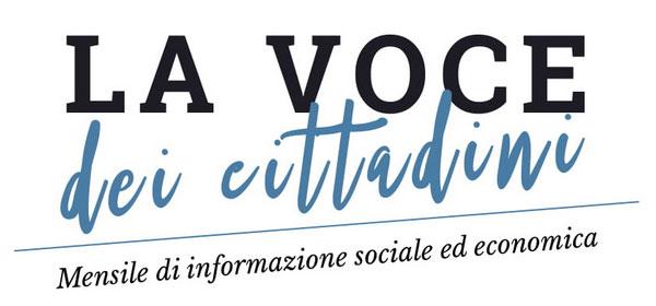 La Voce dei Cittadini - Mensile di informazione sociale ed economia